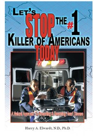 BOOK - LET'S STOP THE #1 KILLER OF AMERICANS TODAY